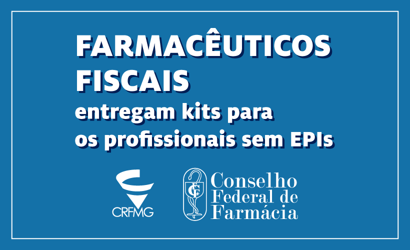 Farmacêuticos fiscais entregam kits para os profissionais sem EPIs